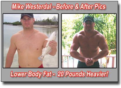 Mike Westerdal Gains 20 Pounds of Solid Weight